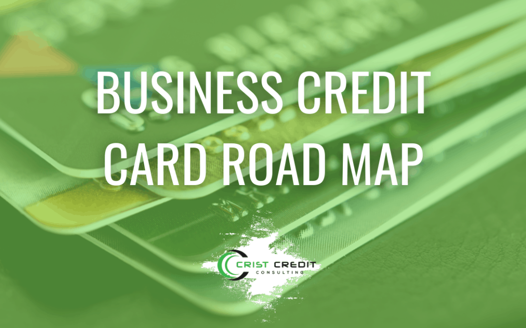 Business Credit Card Road Map